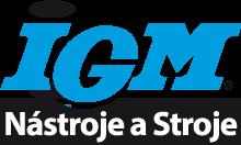 IGM nástroje a stroje s.r.o.